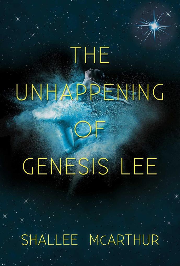 The Unhappening of Genesis Lee als Buch (gebunden)