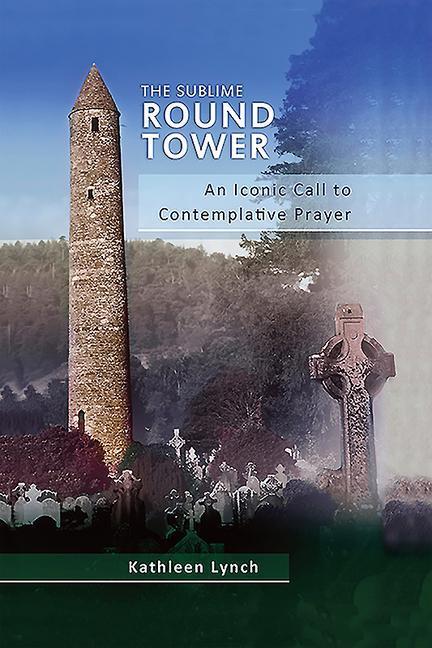 The Sublime Round Tower als Buch (gebunden)