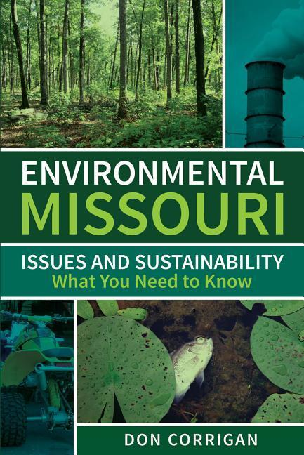 Environmental Missouri: Issues and Sustainability What You Need to Know als Taschenbuch