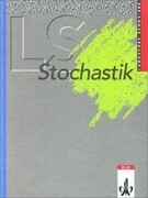 LS Mathematik. Stochastik. Grundkurs/Leistungskurs. Sammelausgabe