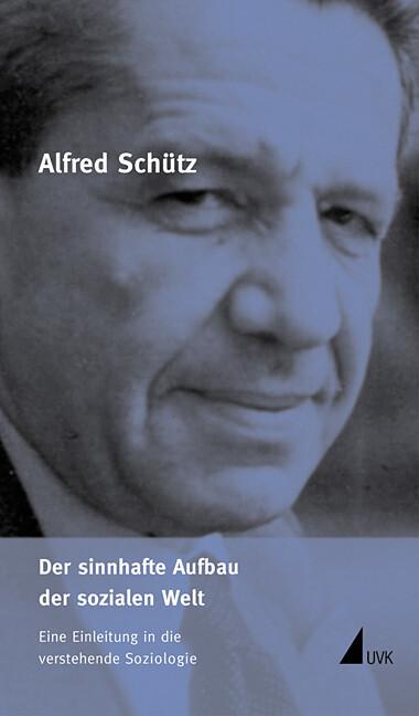 Der sinnhafte Aufbau der sozialen Welt als Buch