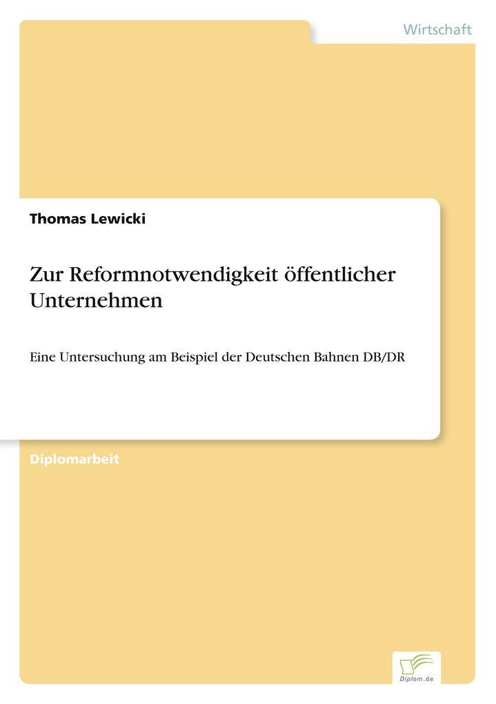 Zur Reformnotwendigkeit öffentlicher Unternehmen als Buch (gebunden)