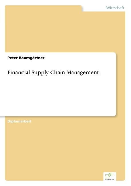 Financial Supply Chain Management als Buch (gebunden)