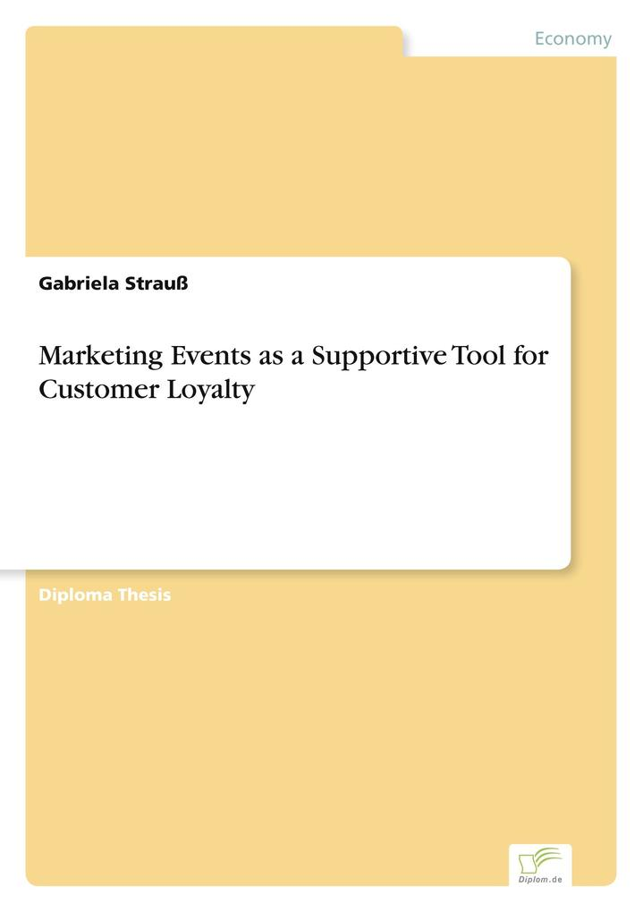 Marketing Events as a Supportive Tool for Custo...
