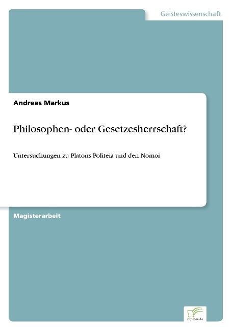 Philosophen- oder Gesetzesherrschaft? als Buch (gebunden)