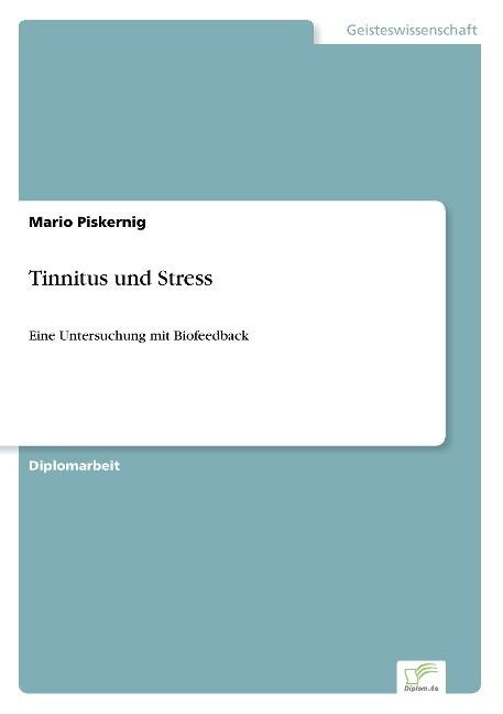 Tinnitus und Stress als Buch von Mario Piskernig