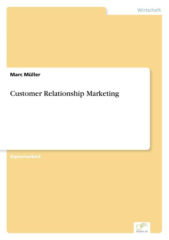 Customer Relationship Marketing als Buch (gebunden)