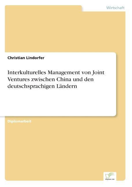 Interkulturelles Management von Joint Ventures ...