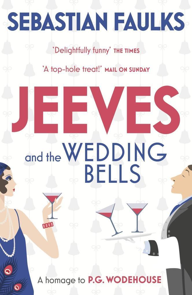 Jeeves and the Wedding Bells als Taschenbuch