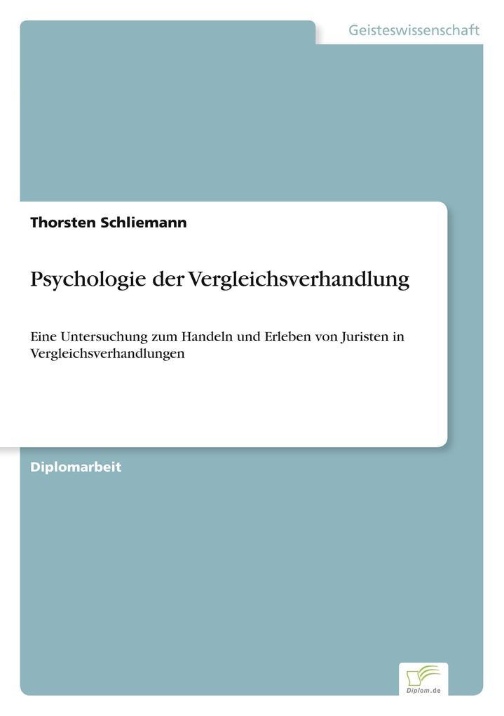 Psychologie der Vergleichsverhandlung als Buch ...