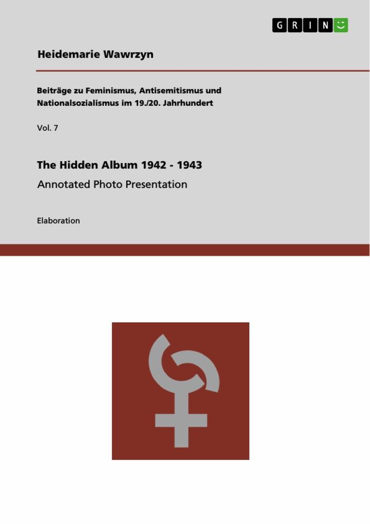 The Hidden Album 1942 - 1943 als Buch (gebunden)