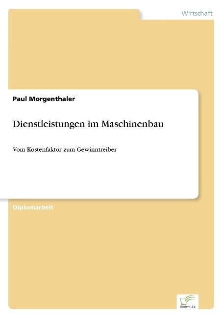 Dienstleistungen im Maschinenbau als Buch (gebunden)