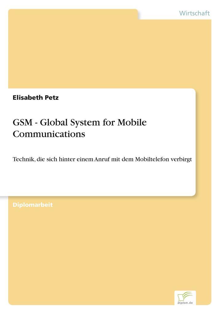 GSM - Global System for Mobile Communications als Buch (gebunden)