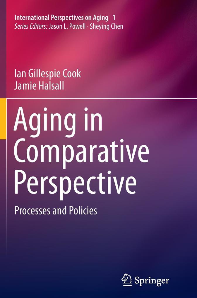 Aging in Comparative Perspective als Buch (gebunden)