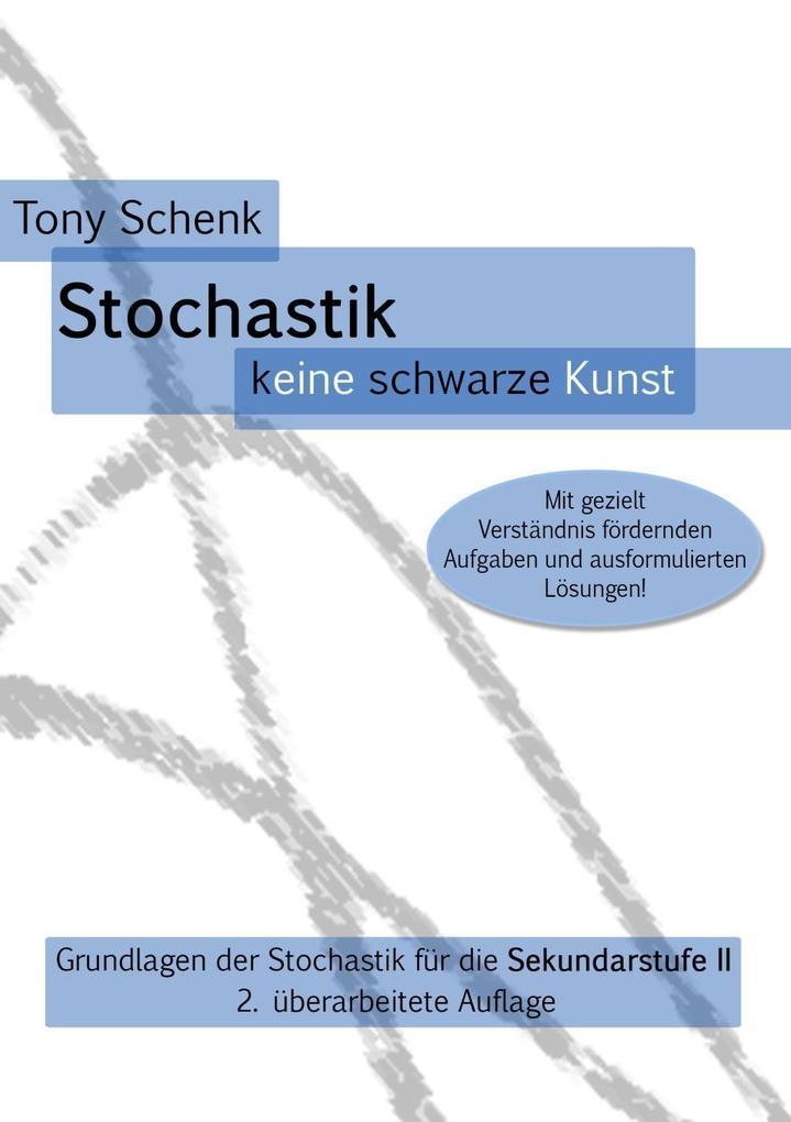 Stochastik - keine schwarze Kunst als eBook epub