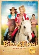 Bibi & Tina. Das Buch zum Film