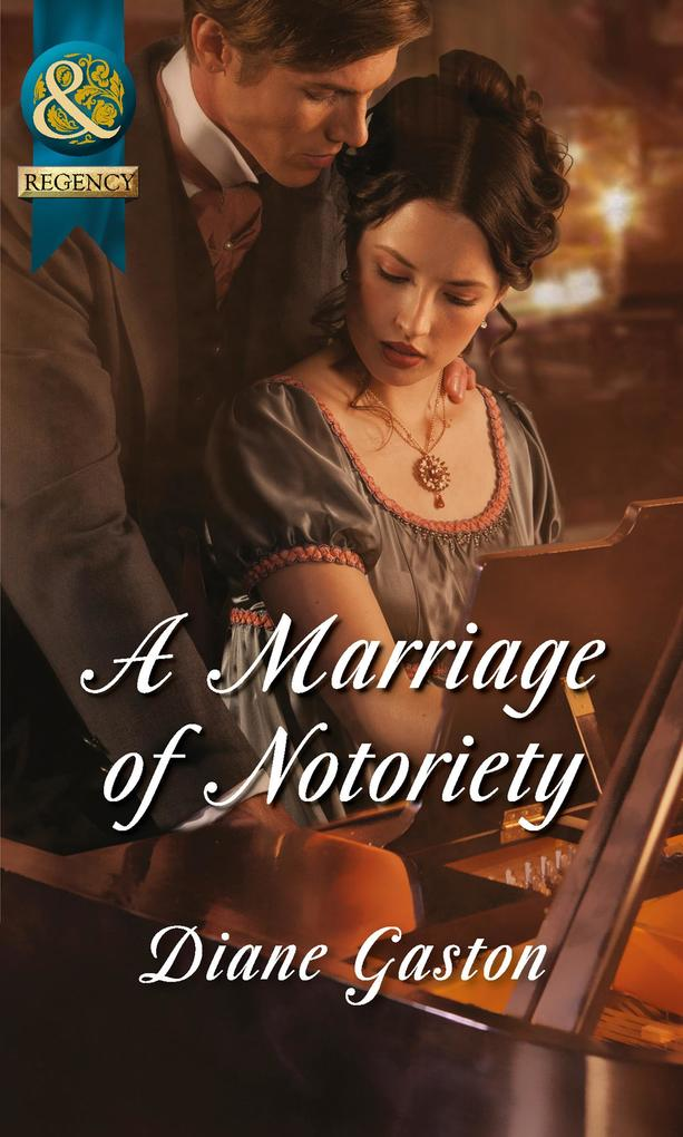 A Marriage of Notoriety (Mills & Boon Historical) (The Masquerade Club, Book 2) als eBook epub