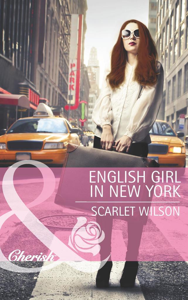 English Girl in New York (Mills & Boon Cherish) als eBook epub