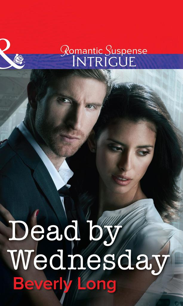 Dead by Wednesday (Mills & Boon Intrigue) als eBook epub