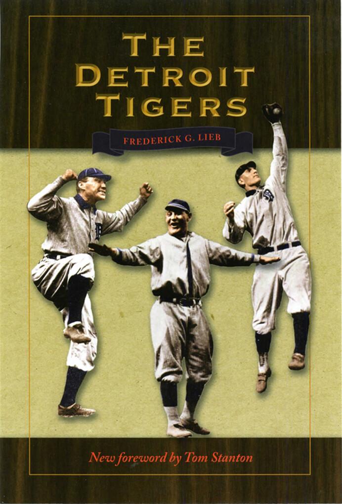 The Detroit Tigers als eBook Download von Frede...