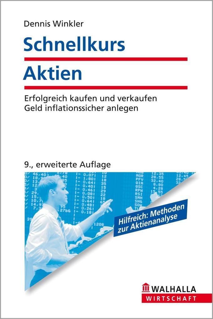Schnellkurs Aktien als eBook Download von Denni...
