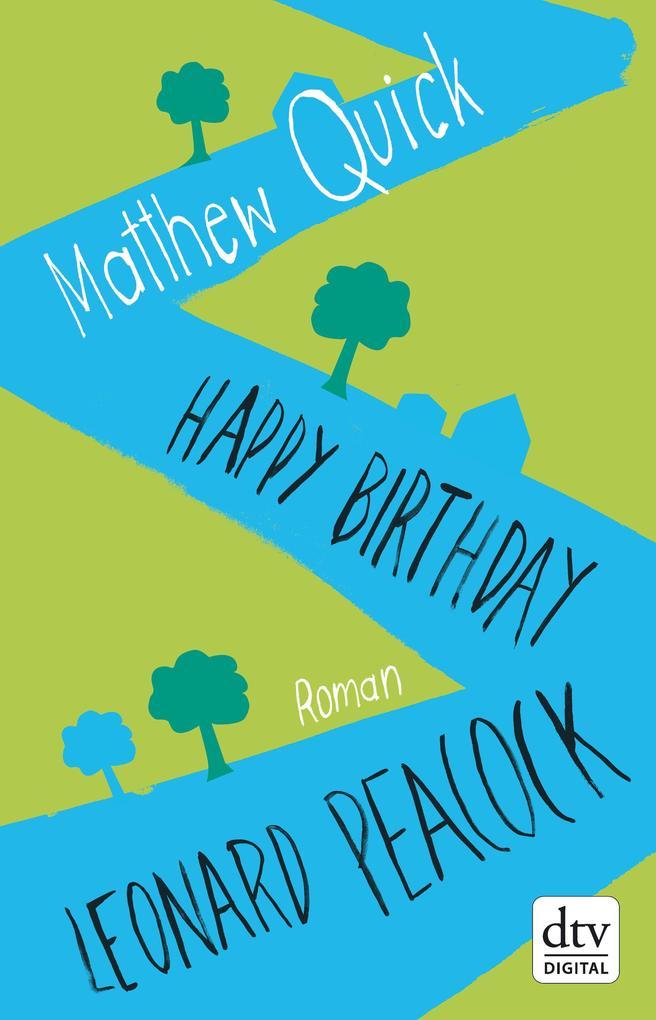 Happy Birthday, Leonard Peacock als eBook epub