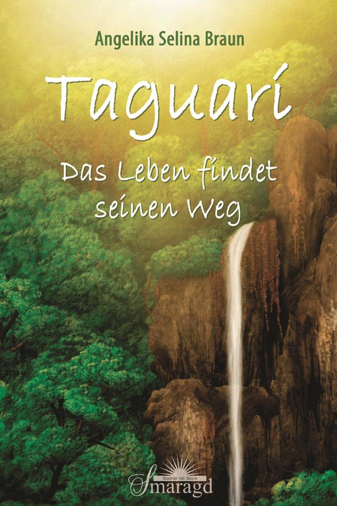 Taguarí als eBook Download von Angelika Selina ...