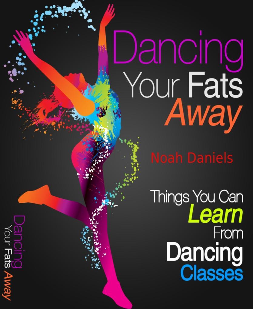 Dancing Your Fats Away als eBook epub