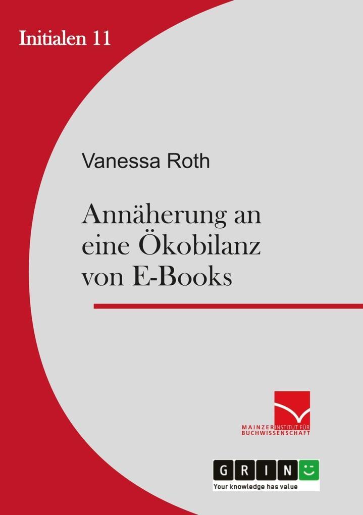 Annäherung an eine Ökobilanz von E-Books als eBook epub