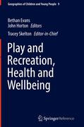 Play, Recreation, Health and Well Being