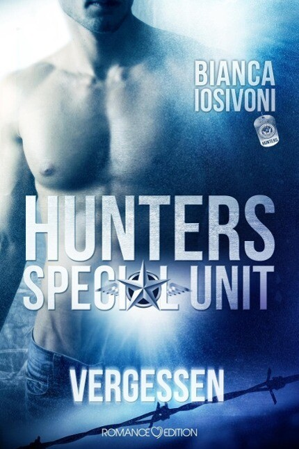 HUNTERS Special Unit: Vergessen als Buch (kartoniert)