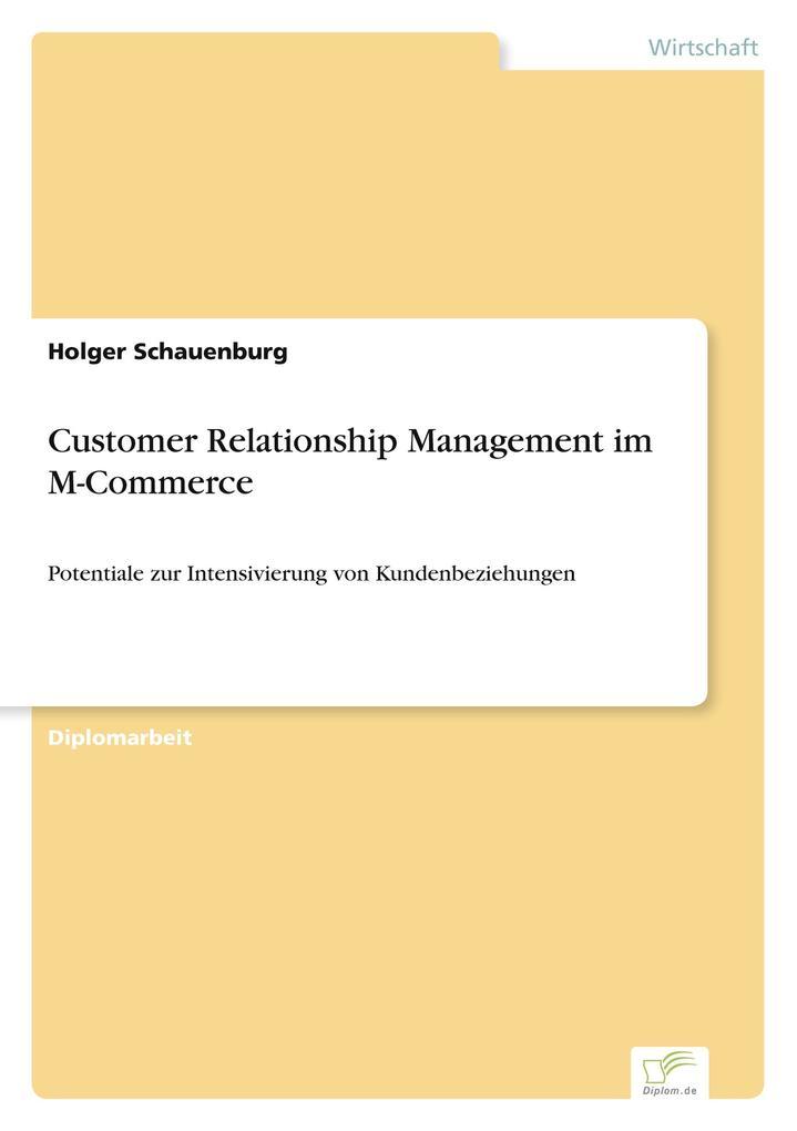 Customer Relationship Management im M-Commerce als Buch (gebunden)