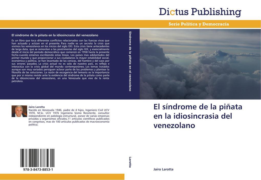 El síndrome de la piñata en la idiosincrasia del venezolano als Buch (gebunden)