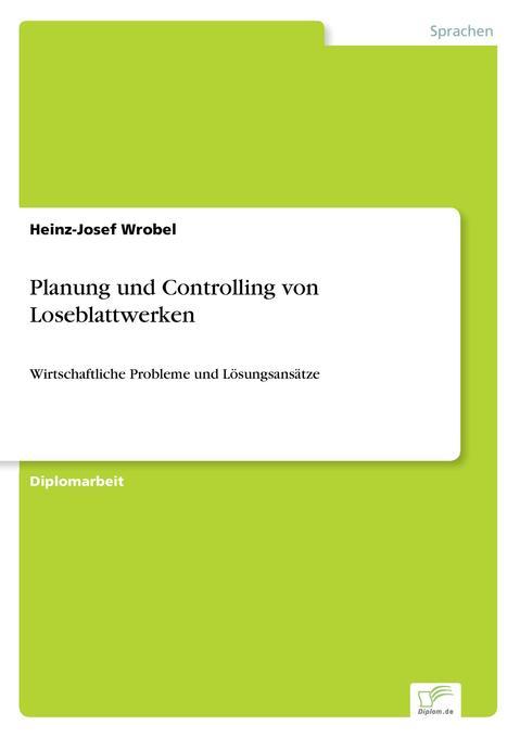 Planung und Controlling von Loseblattwerken als Buch (gebunden)