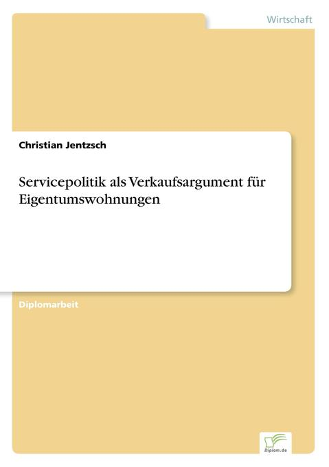 Servicepolitik als Verkaufsargument für Eigentu...