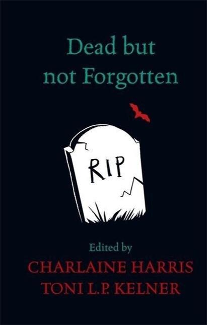 Dead But Not Forgotten als Buch (gebunden)