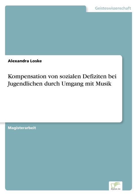 Kompensation von sozialen Defiziten bei Jugendl...