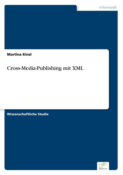 Cross-Media-Publishing mit XML als Buch von Mar...