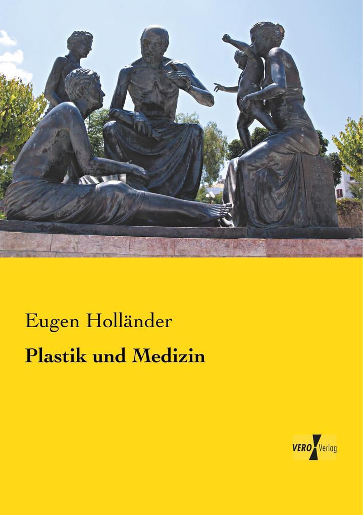 Plastik und Medizin als Buch (gebunden)