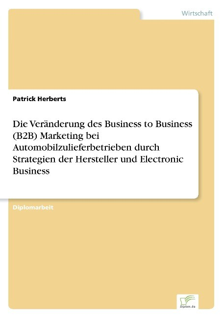 Die Veränderung des Business to Business (B2B) ...