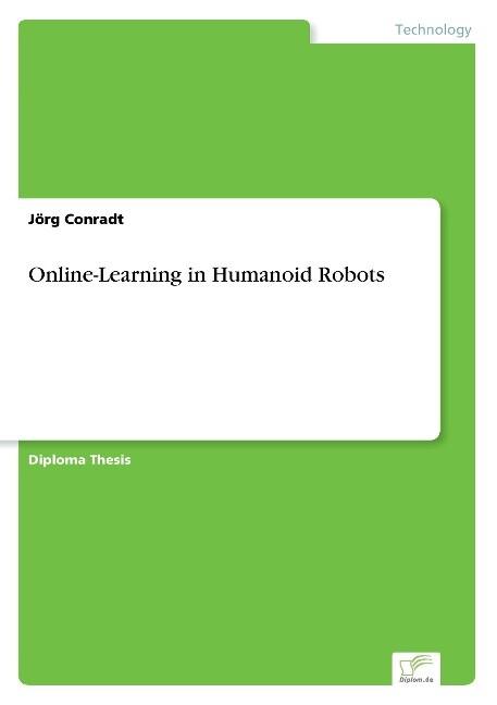 Online-Learning in Humanoid Robots als Buch von...