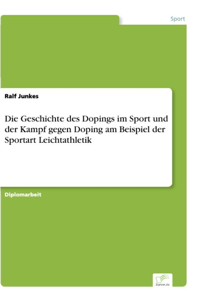 Die Geschichte des Dopings im Sport und der Kam...