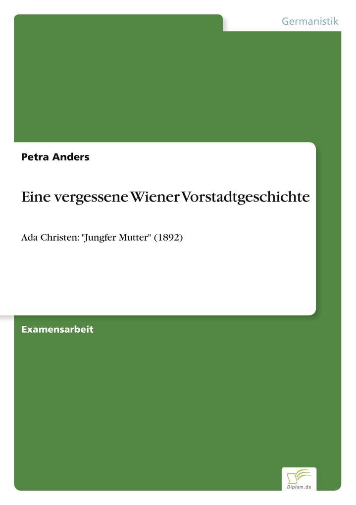 Eine vergessene Wiener Vorstadtgeschichte als Buch (gebunden)