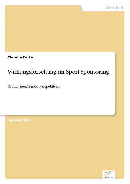 Wirkungsforschung im Sport-Sponsoring als Buch ...