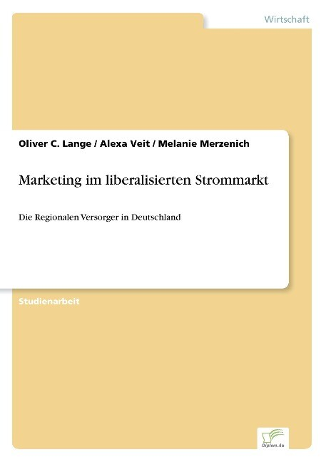 Marketing im liberalisierten Strommarkt als Buch (gebunden)
