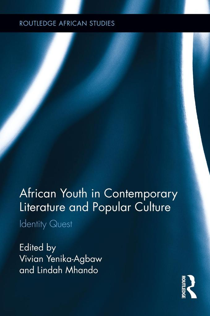 African Youth in Contemporary Literature and Popular Culture als eBook pdf