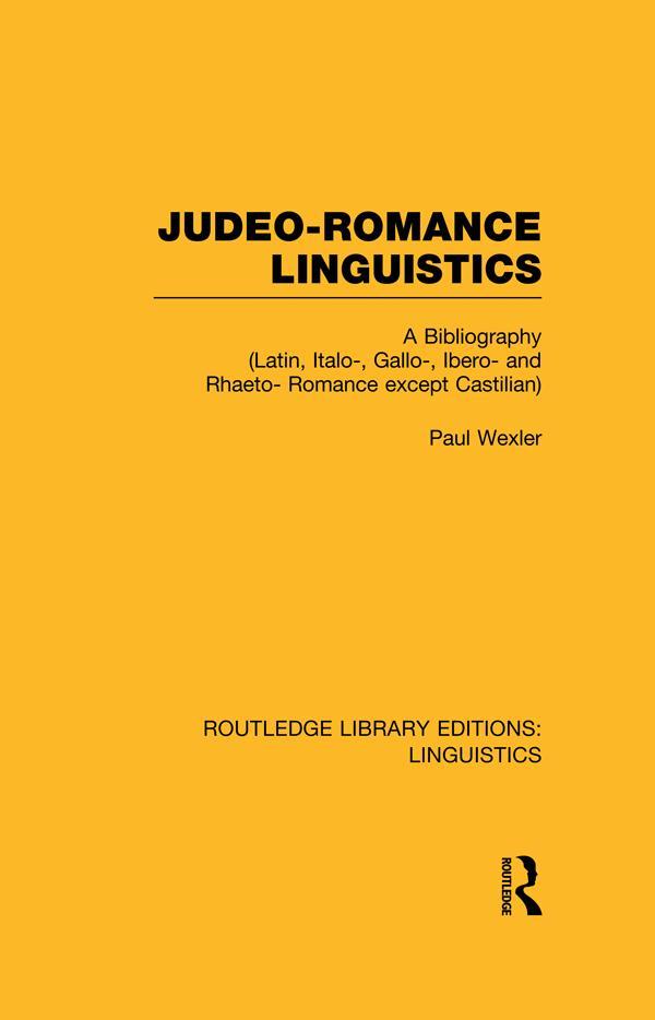 Judeo-Romance Linguistics (RLE Linguistics E: Indo-European Linguistics) als eBook epub
