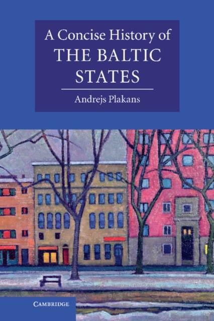 Concise History of the Baltic States als eBook pdf