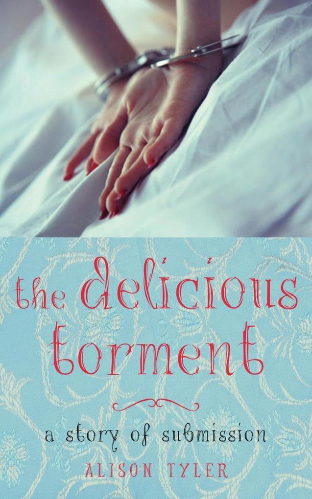 The Delicious Torment als eBook epub