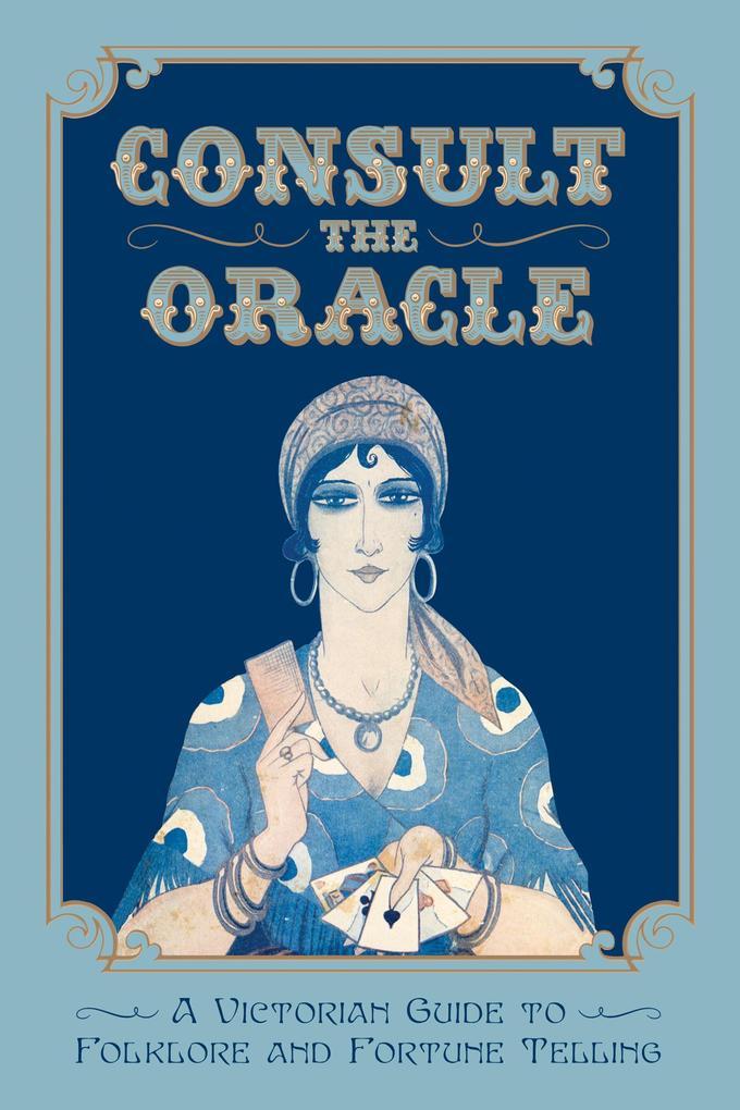 Consult the Oracle als eBook epub
